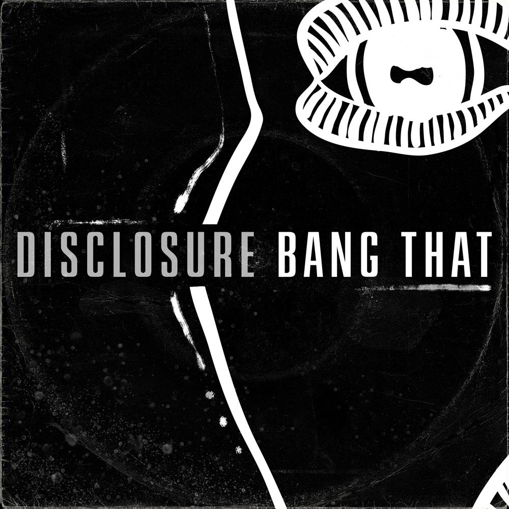disclosure_bangthat