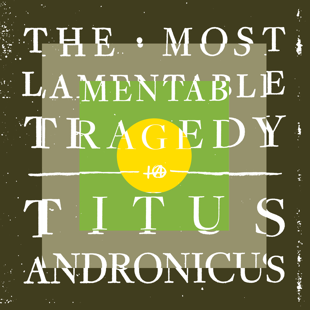titusandronicus_mostlamentabletragedy